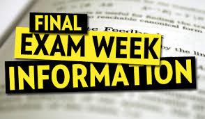 Final Exams: 1st Grade - 8th Grade (Tuesday, May 26th - Friday, May 29th)